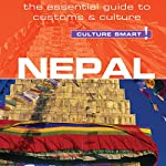 Nepal - Culture Smart!: The Essential Guide to Customs & Culture | Tessa Feller