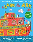 A Lark in the Ark, Peter Bently, 1405275081