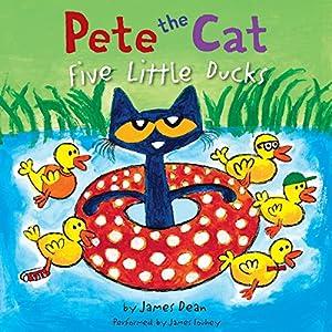 Pete the Cat: Five Little Ducks Audiobook