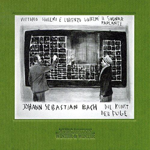 Bach: Die Kunst der Fuge (The Art of Fugue), BWV 1080