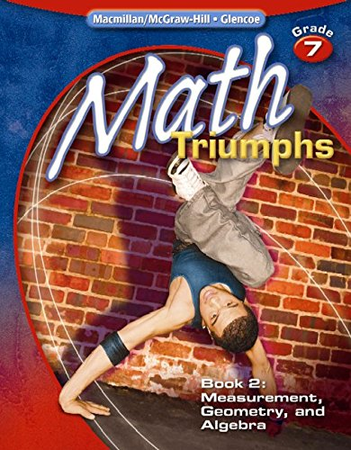 Math Triumphs, Grade 7, Student Study Guide, Book 2: Measurement, Geometry, and Algebra (MATH INTERVENTION (K-5))