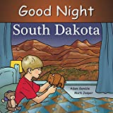 img - for Good Night South Dakota (Good Night Our World) book / textbook / text book