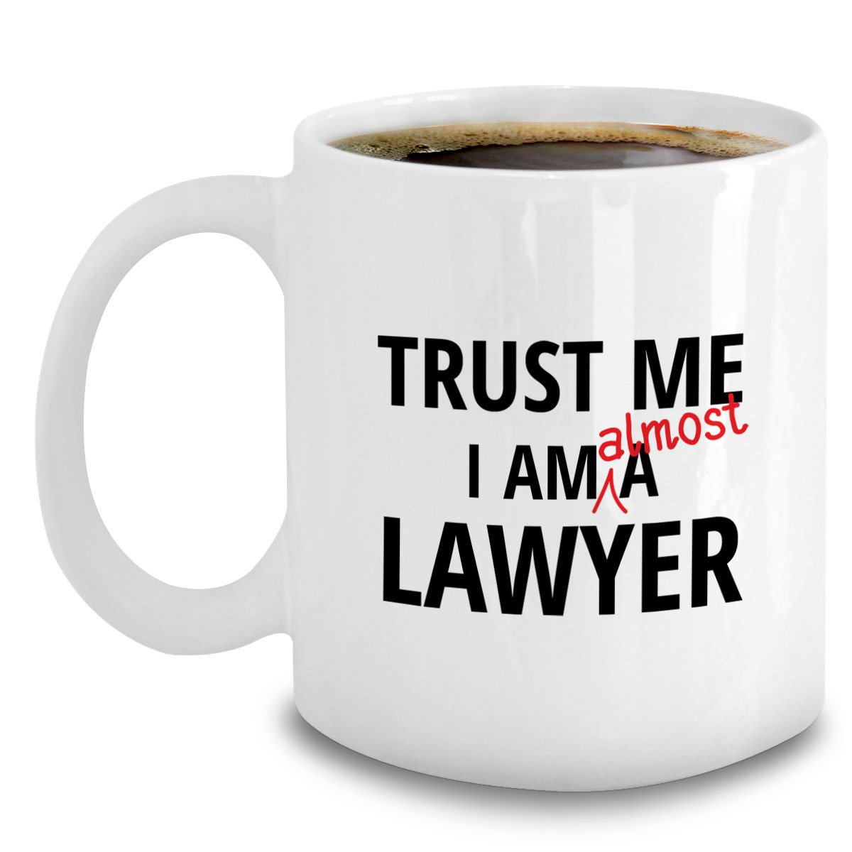 400e5c34e1b Amazon.com  Law Student Coffee Mug - Almost A Lawyer - Funny Law School  Gift  Kitchen   Dining