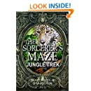 The Sorcerer's Maze Jungle Trek (You Say Which Way Adventure Quiz Book 3)