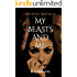 My Beasts And Me (The Beast And Me Book 7)