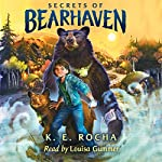 Bearhaven, Book 1: Secrets of Bearhaven | K. E. Rocha