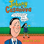 Johnny Casanova   Jamie Rix