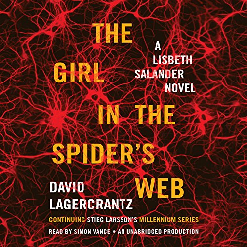 The Girl in the Spider's Web: A Lisbeth Salander Novel - Millennium Series, Book 4