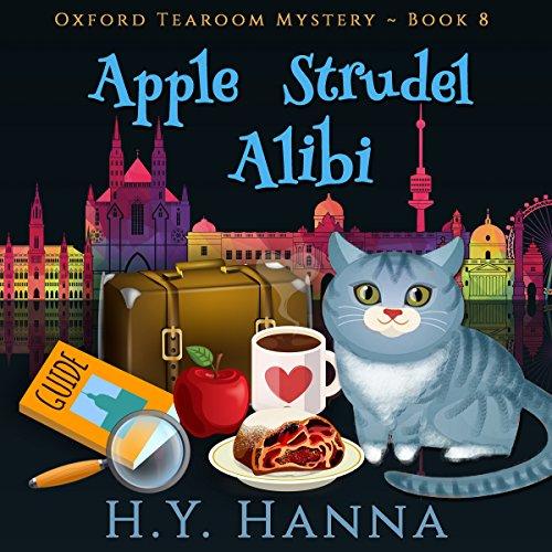 Apple Strudel Alibi: Oxford Tearoom Mysteries, Book (English Apple)