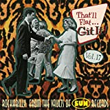 That'll Flat Git It! Vol. 17: Rockabilly From The Vaults Of Sun Records