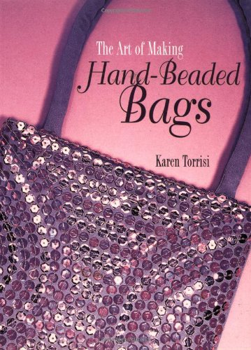 The Art of Making Hand Beaded Bags PDF