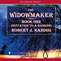 Invitation to a Hanging: The Widowmaker, Book 1 Audiobook by Robert Randisi Narrated by Richard Ferrone