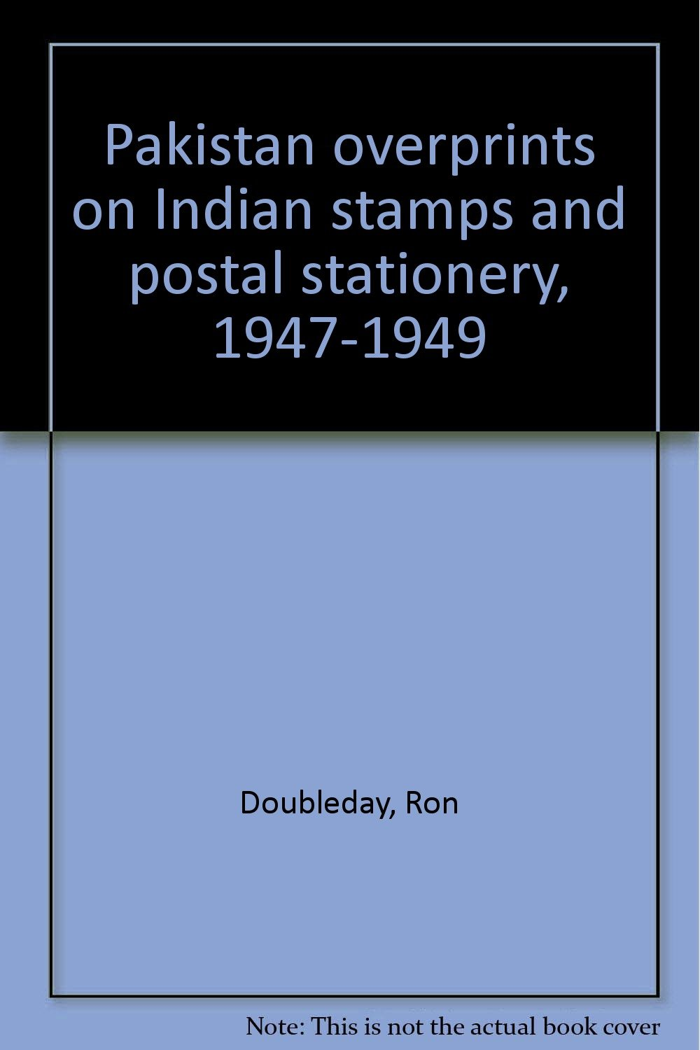 Pakistan overprints on Indian stamps and postal stationery ...