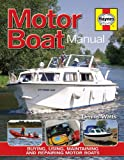 Motor Boat Manual, Dennis Watts, 1844255131