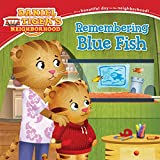 Remembering Blue Fish (Daniel Tiger s Neighborhood)