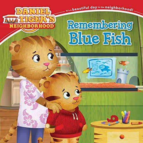 Remembering Blue Fish (Daniel Tiger's - Pets Tiger