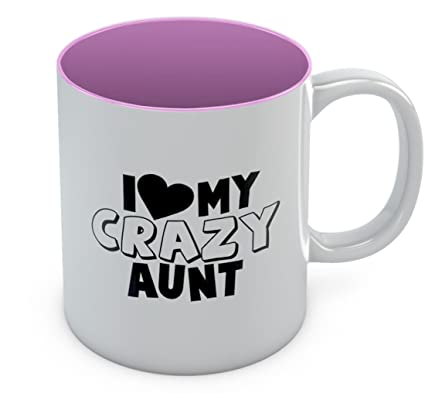 I Love My Crazy Aunt Coffee Mug