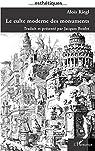 Le culte moderne des monuments : Son essence et sa genèse par Riegl