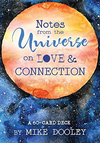 Notes from the Universe on Love & Connection: A 60-Card Deck Age Note Cards
