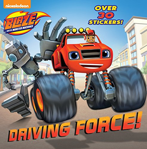 Driving Force! (Blaze and the Monster Machines) (Pictureback(R)) ()