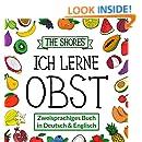 Ich lerne Obst: Zweisprachiges Buch in Deutsch und Englisch [Bilingual book in German and English] (German Edition)