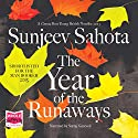 The Year of the Runaways Audiobook by Sunjeev Sahota Narrated by Sartaj Garewal