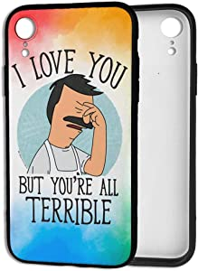NOT Bob's Burgers You're All Terrible iPhone XR Case TPU Anti-Fall Phone Cover Protective Shell