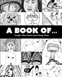 img - for A Book Of...: Random Graphic Short Stories from Around the Table book / textbook / text book