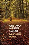 La princesa manca par Martín Garzo