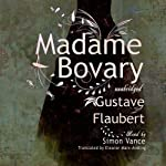 Madame Bovary: Classic Collection | Gustave Flaubert,Eleanor Marx-Aveling (translator)