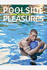 Poolside Pleasures by Mark Henderson (2014-03-20)