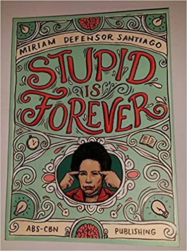 Is pdf stupid miriam forever defensor santiago