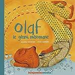 Olaf, le géant mélomane   Anne-Lise Heurtier