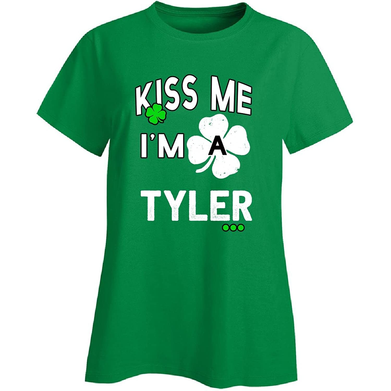 Funny St Patricks Day Irish Kiss Me Im A Tyler - Ladies T-shirt