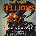 Hellions: Sigil Online, Book 2 Audiobook by Jeff Sproul Narrated by Jeff Hays