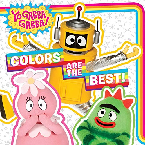 Colors Are the Best! (Yo Gabba Gabba!)