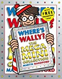 Where's Wally?: The Mega Mini Collection (Wheres Wally) by Martin Handford (2006-09-04)