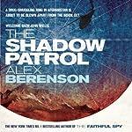 The Shadow Patrol: John Wells, Book 6 | Alex Berenson