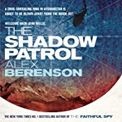The Shadow Patrol: John Wells, Book 6 | Alex Berenson