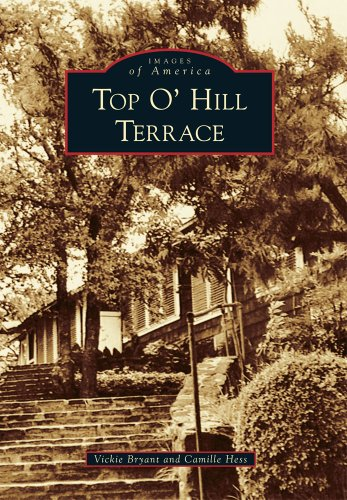 Top O' Hill Terrace (Images of America) (Top Of The Hill Terrace Arlington Texas)