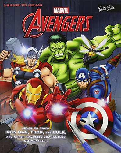 Learn to Draw Marvel's The Avengers: Learn to draw Iron Man, Thor, the Hulk, and other favorite characters step-by-step (Licensed Learn to Draw)