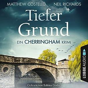 Tiefer Grund (Cherringham-Krimi 1) Audiobook