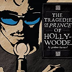 The Tragedie of the Prince of Hollywoode