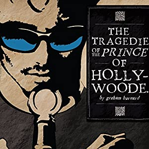 The Tragedie of the Prince of Hollywoode Audiobook