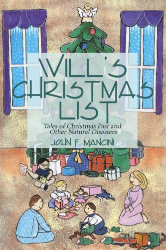 Download Will's Christmas List: Tales of Christmas Past and Other Natural Disasters pdf epub