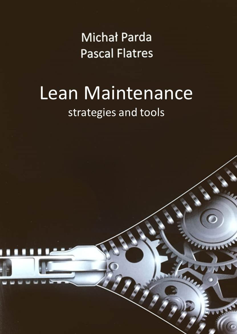 Lean maintenance - strategies and tools Board book – International Edition, 2017