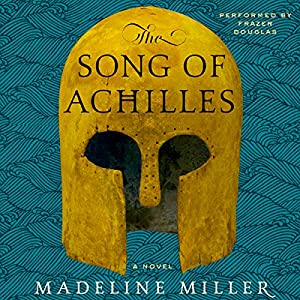 The Song of Achilles Hörbuch