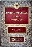 Cardiovascular Fluid Dynamics 9780849355738