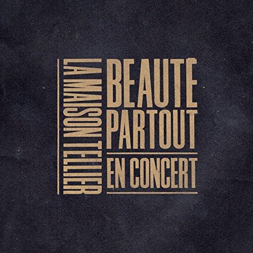Beauté partout (En concert)