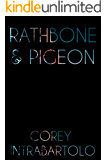 Rathbone & Pigeon (The Absent Guardians Book 1)